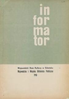 Informator / Wojewódzki Dom Kultury w Gdańsku, 1968, nr 70
