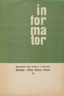 Informator / Wojewódzki Dom Kultury w Gdańsku, 1968, nr 71