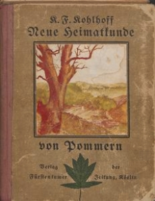Neue Heimatkunde von Pommern auf geologischer Grundlage
