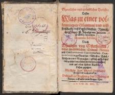 Eigentlicher und gründlicher Bericht dessen Was zu einer volkommenen Erkantnuß und Wissenschaft deß Hochlöblichen Ritterlicher Ordens S. Johannis v. Jerusalem zu Malta vonnöthen