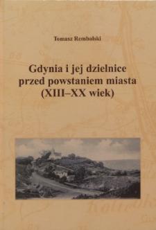 Gdynia i jej dzielnice przed powstaniem miasta (XIII-XX wiek)