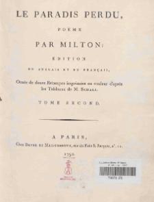 Le paradis perdu : poeme par Milton ; editon en anglais et en francais, ornee de douze estampes imprimees en couleur d'apres les tableaux de M. Schall, T. 2