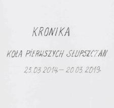 Kronika Koła Pierwszych Słupszczan