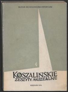 Koszalińskie Zeszyty Muzealne, 1974, T. 4