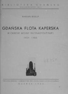Gdańska flota kaperska w okresie wojny trzynastoletniej 1454-1466