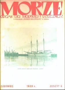 Morze : organ Ligi Morskiej i Rzecznej, 1928, nr 6