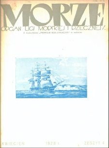 Morze : organ Ligi Morskiej i Rzecznej, 1928, nr 4