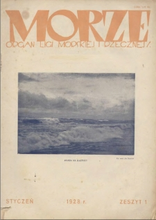 Morze : organ Ligi Morskiej i Rzecznej, 1928, nr 1