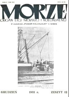 Morze : organ Ligi Morskiej i Kolonialnej, 1931, nr 12