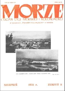 Morze : organ Ligi Morskiej i Kolonialnej, 1931, nr 8
