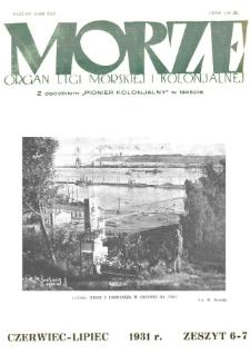 Morze : organ Ligi Morskiej i Kolonialnej, 1931, nr 6-7