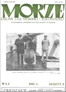 Morze : organ Ligi Morskiej i Kolonialnej, 1931, nr 5