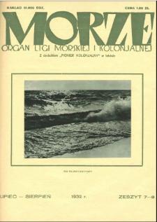 Morze : organ Ligi Morskiej i Kolonialnej, 1932, nr 7-8