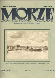 Morze : organ Ligi Morskiej i Kolonialnej, 1932, nr 4