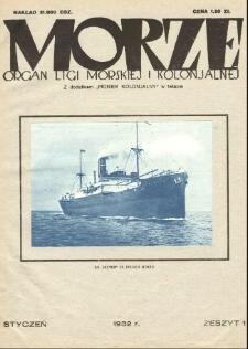 Morze : organ Ligi Morskiej i Kolonialnej, 1932, nr 1