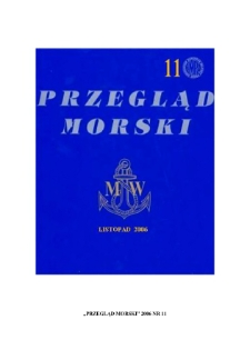 Przegląd Morski, 2006, nr 11