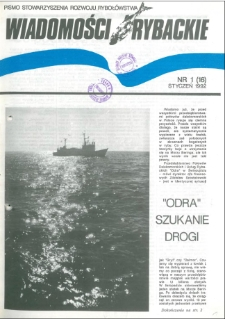 Wiadomości Rybackie : pismo Stowarzyszenia Rozwoju Rybołówstwa, 1992, nr 1