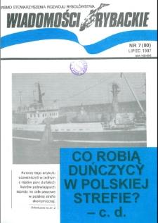 Wiadomości Rybackie : pismo Stowarzyszenia Rozwoju Rybołówstwa, 1997, nr 7