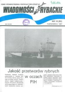 Wiadomości Rybackie : pismo Stowarzyszenia Rozwoju Rybołówstwa, 1997, nr 10