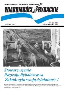 Wiadomości Rybackie : pismo Stowarzyszenia Rozwoju Rybołówstwa, 2004, nr 5-6