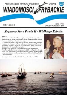 Wiadomości Rybackie : pismo Morskiego Instytutu Rybackiego w Gdyni, 2005, nr 3-4