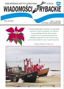 Wiadomości Rybackie : pismo Morskiego Instytutu Rybackiego w Gdyni, 2006, nr 11-12