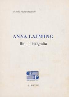 Anna Łajming : bio-bibliografia