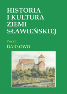 Historia i kultura Ziemi Sławieńskiej. T. 13, Darłowo