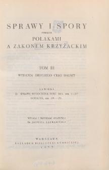 Sprawy i spory pomiędzy Polakami a Zakonem Krzyżackim = Lites ac Res Gestae inter Polonos Ordinemque Cruciferorum. T. 3
