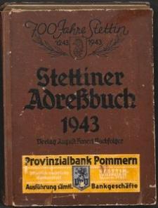 Stettiner Adreßbuch 1943 : 700 Jahre Stettin (1243-1943)