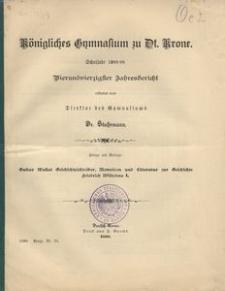 Königliches Gymnasium zu Dt. Krone. Schuljahr 1898/99. Vierundzwanzigster Jahresbericht erstattet vom Direktor des Gymnasiums