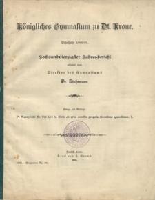 Königliches Gymnasium zu Dt. Krone. Schuljahr 1900/01. Sechsundvierzigster Jahresbericht erstattet vom Direktor des Gymnasiums