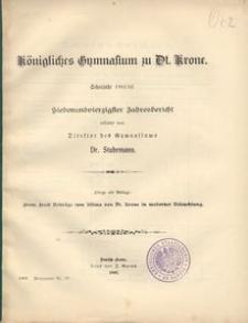 Königliches Gymnasium zu Dt. Krone. Schuljahr 1901/02. Siebenundvierzigster Jahresbericht erstattet vom Direktor des Gymnasiums
