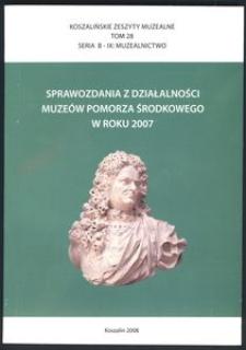 Koszalińskie Zeszyty Muzealne, 2008, T. 28