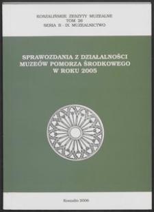 Koszalińskie Zeszyty Muzealne, 2006, T. 26