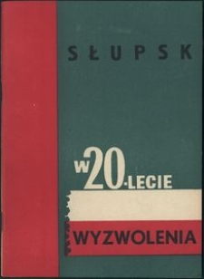 Słupsk w 20-lecie wyzwolenia