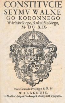 Constitucie Seymu Walnego Generalnego Warszawskiego, Roku Pańskiego, M.DC.XVIII [1618]