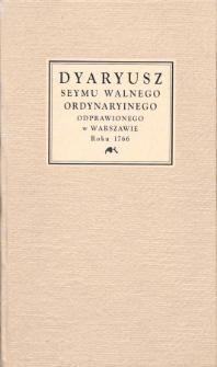 Dyaryusz seymu walnego ordynaryinego odprawionego w Warszawie roku 1766 [...]