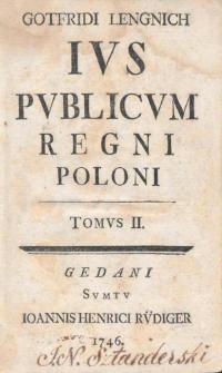 Gotfridi Lengnich ius publicum Regni Poloni. T.2