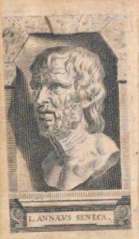 L. Annaei Senecae Philosophi Opera omnia accessit a viris doctis ad Senecam annotatorum delectus. [T.1]
