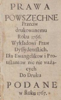 Prawa Powszechne Przeciw drukowanemu Roku 1766 Wykładowi Praw Dyssydentskich, Dla Ewangelikow i Protestantow noc nie ważących Do druku Podane w Roku 1767