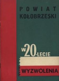 Powiat kołobrzeski w 20-lecie wyzwolenia