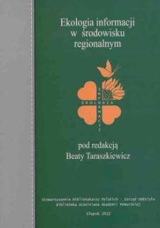 Ekologia informacji w środowisku regionalnym