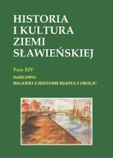 Historia i kultura Ziemi Sławieńskiej. T. 14, Darłowo : migawki z historii miasta i okolic
