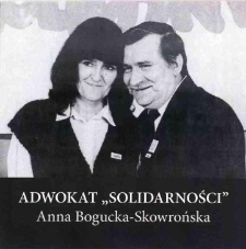 "Adwokat ""Solidarności"" Anna Bogucka Skowrońska"