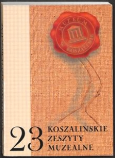 Koszalińskie Zeszyty Muzealne, 2001, T. 23