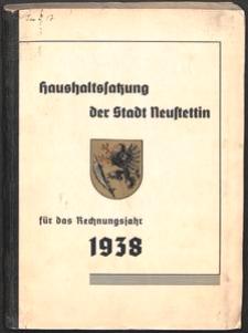 Haushaltssatzung der Stadt Neustettin für das Rechnungsjahr 1938