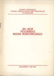 100 lecie polskiego ruchu robotniczego