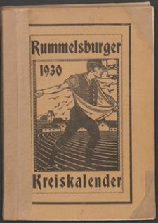 Rummelsburger Kreiskalender 1930 : Heimat-Kalender für Familie und Haus mit Märkteverzeichnis und Wandkalender als Beilage