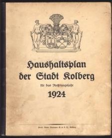 Haushaltsplan der Stadt Kolberg für das Rechnungsjahr 1924